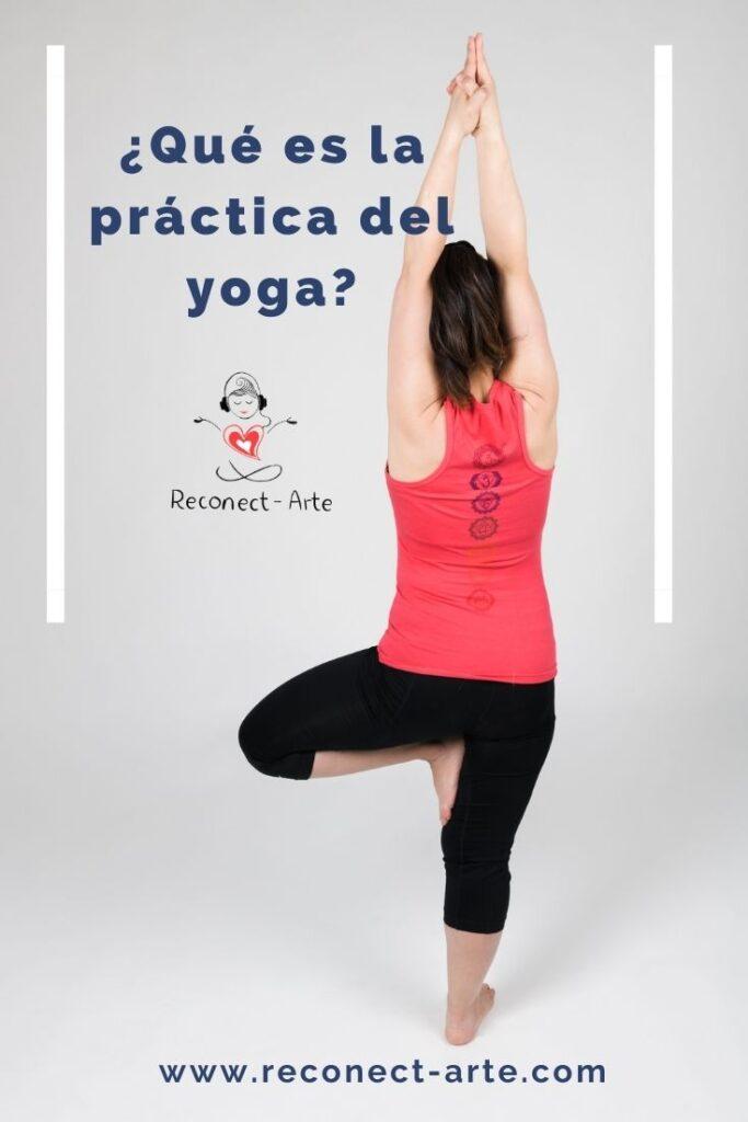 ¿Qué es la práctica del yoga?